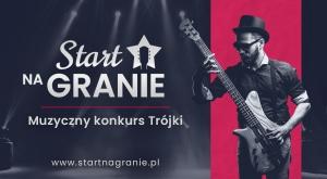 Start Na Granie - Ciekawa propozycja promocji dla muzyków.